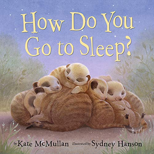 How Do You Go to Sleep?