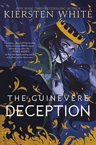 The Guinevere Deception (Camelot Rising Trilogy, Bk. 1)