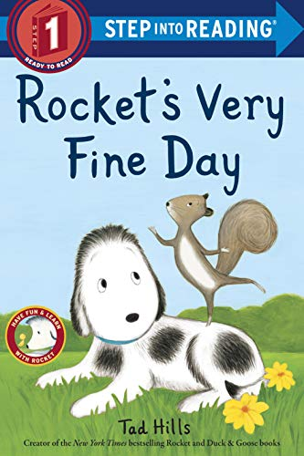 Rocket's Very Fine Day (Step into Reading, Level 1)
