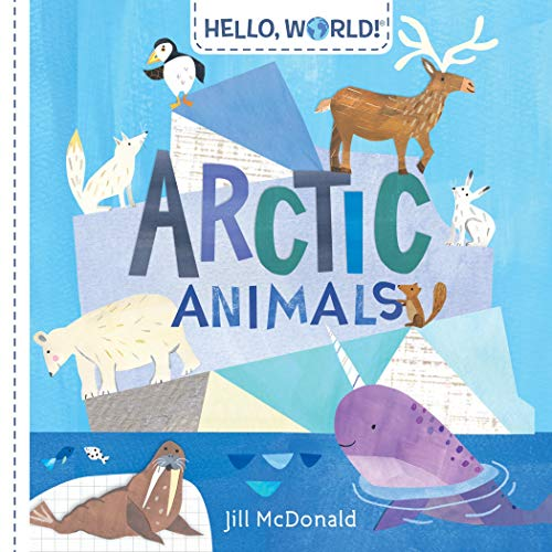 Arctic Animals (Hello, World!)