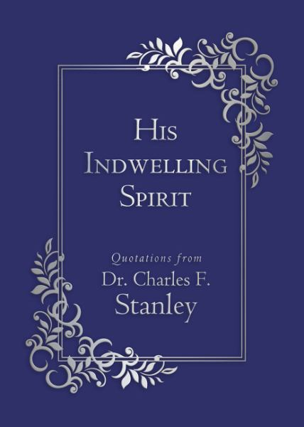 His Indwelling Spirit (Walking With God)
