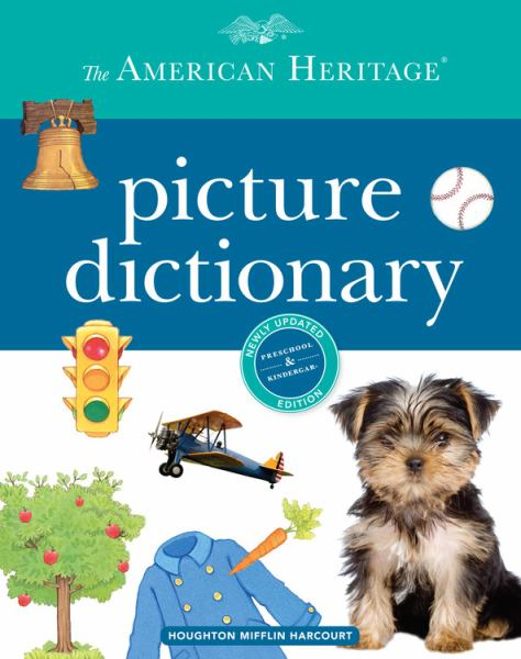 The American Heritage Picture Dictionary (Newly Updated Edition)