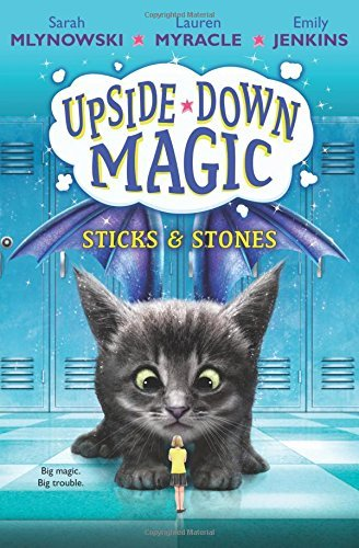 Sticks & Stones (Upside-Down Magic, Bk.2)