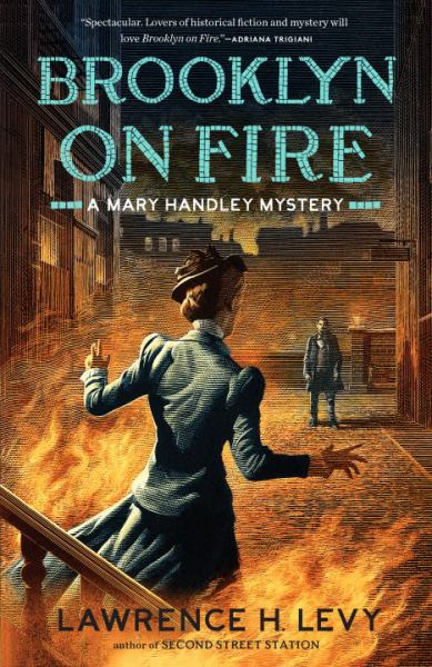Brooklyn on Fire (Mary Handley Mystery)