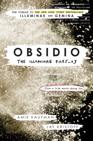 Obsidio (The Illuminae Files, Bk. 3)