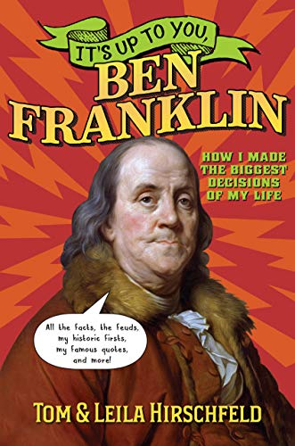 Ben Franklin (It's Up to You)