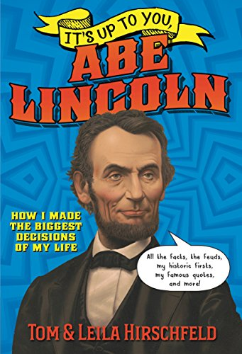 Abe Lincoln (It's Up to You)