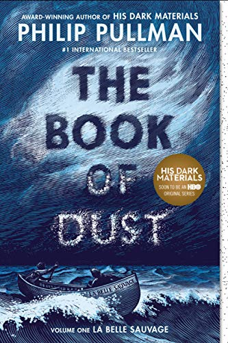 The Book of Dust (La Belle Sauvage, Bk. 1)