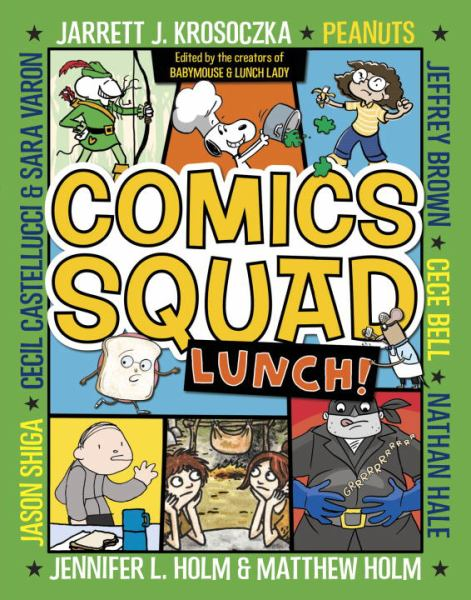 Lunch! (Comics Squad, Bk. 2)
