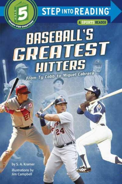 Baseball's Greatest Hitters: From Ty Cobb to Miguel Cabrera (Step into Reading, Level 5)