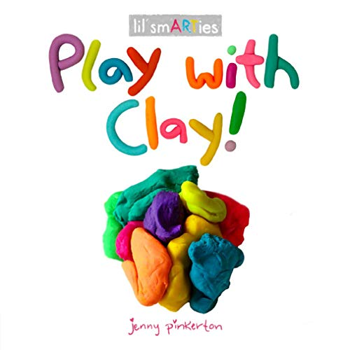 Play with Clay! (lil' Smarties)