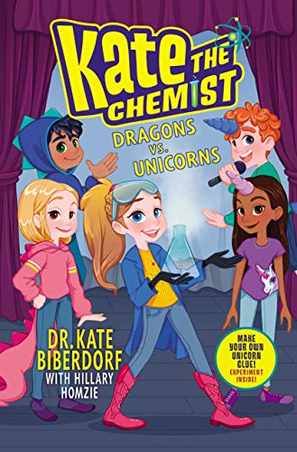 Dragons vs. Unicorns (Kate the Chemist, Bk. 1)
