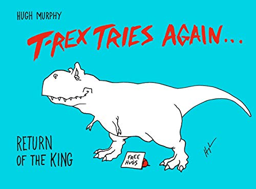 T-Rex Tries Again: Return of the King
