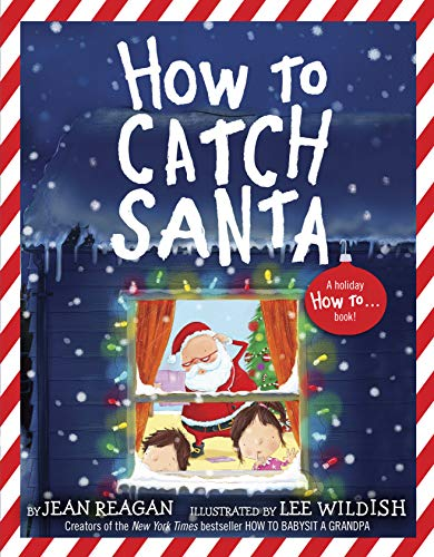 How to Catch Santa (How To Series)