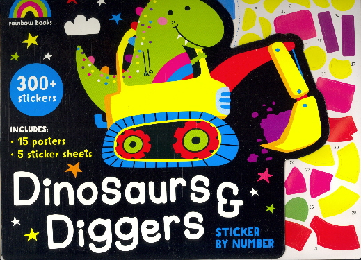 Dinosaurs & Diggers Sticker By Number (Rainbow Books)