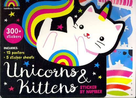 Unicorns & Kittens Sticker By Number (Rainbow Books)