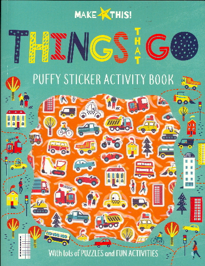 Things That Go Puffy Sticker Activity Book