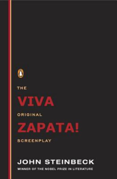 Viva Zapata! The Original Screenplay