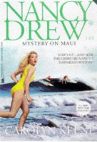 Mystery on Maui (Nancy Drew Bk. 143)