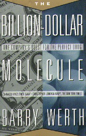 The Billion Dollar Molecule