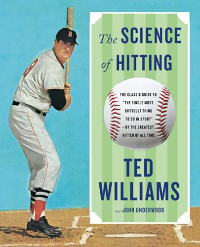 The Science of Hitting (Revised & Updated Edition)