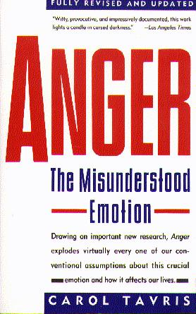 Anger: The Misunderstood Emotion (Fully Revised and Updated)
