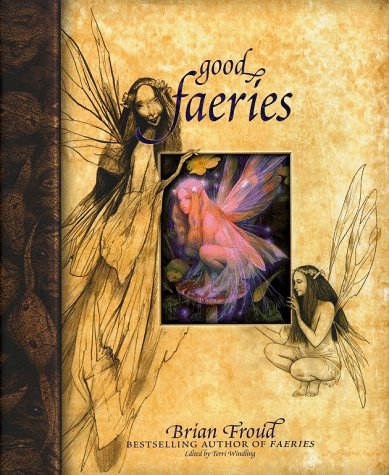Good Faeries, Bad Faeries