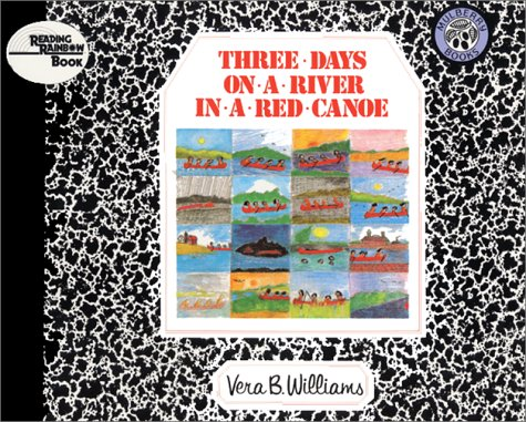 Three Days On A River In A Red Canoe (Reading Rainbow Book)