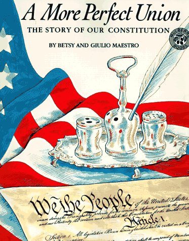 A More Perfect Union: The Story Of Our Constitution (American Story Series)