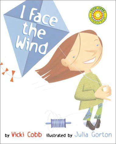I Face the Wind (Vicki Cobb Science Play)