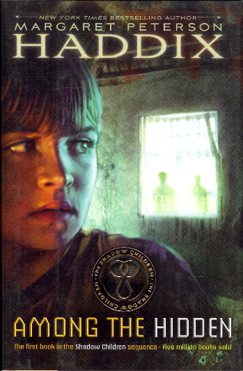 Among the Hidden (The Shadow Children)