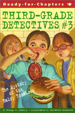 The Mystery of the Hairy Tomatoes (Third-Grade Detectives, Bk.3)