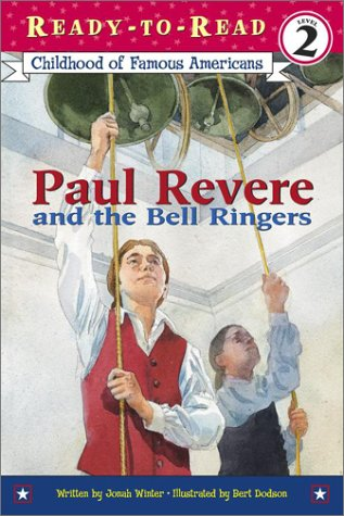 Paul Revere And The Bell Ringers (Ready-To-Read, Level 2)