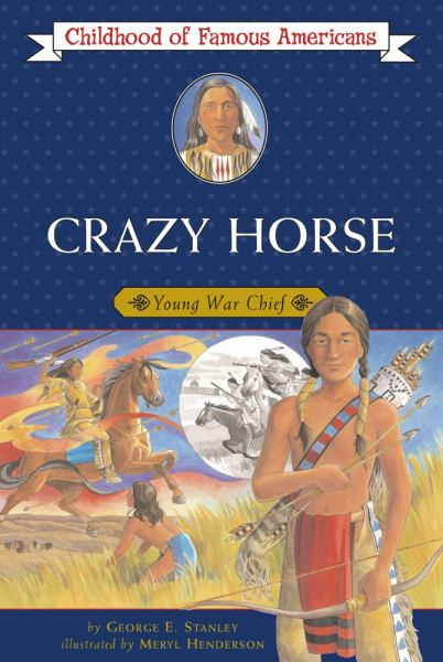 Crazy Horse (Childhood of Famous Americans)