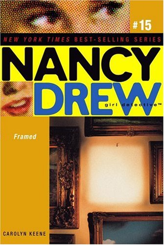 Framed (Nancy Drew Girl Detective, Bk. 15)