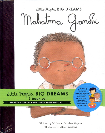 Little People, Big Dreams (Mahatma Gandhi/Bruce Lee/Muhammad Ali)