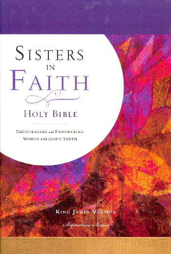 Sisters In Faith, Signature Series Holy Bible (23921E, KJV, Devotional)