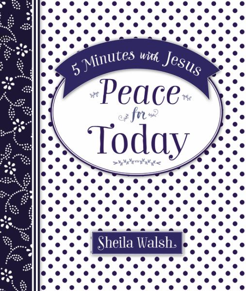 Peace for Today (5 Minutes With Jesus)