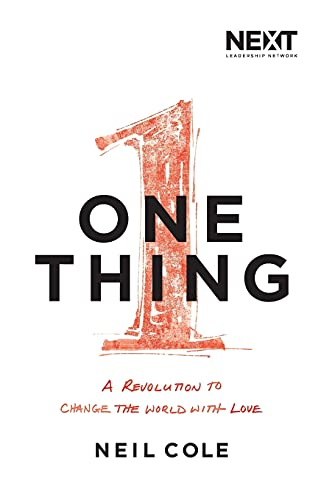 One Thing - A Revolution to Change the World with Love