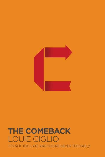 The Comeback: It's Not Too Late and You're Never Too Far