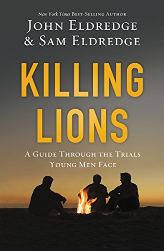 Killing Lions: A Guide Through the Trials Young Men Face