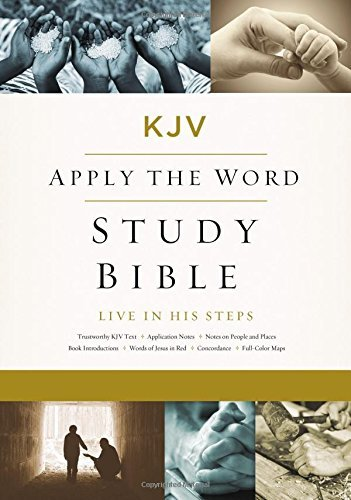 KJV Apply the Word Study Bible (Large Print)