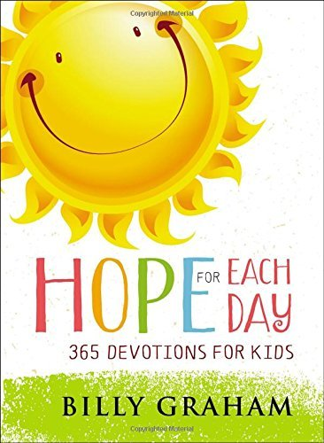 Hope for Each Day: 65 Devotions for Kids
