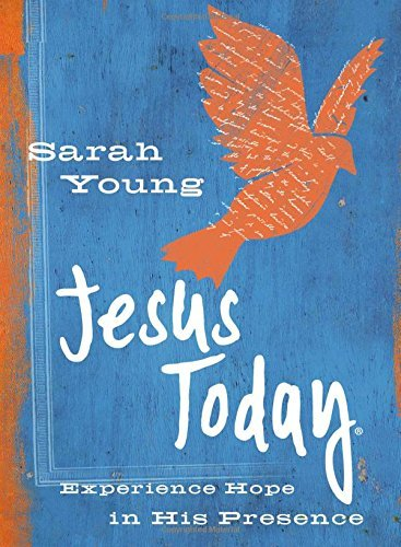 Jesus Today: Experience Hope in His Presence