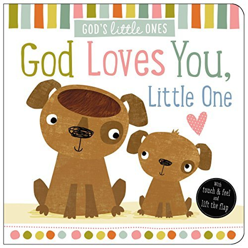 God Loves You, Little One (God's Little Ones)