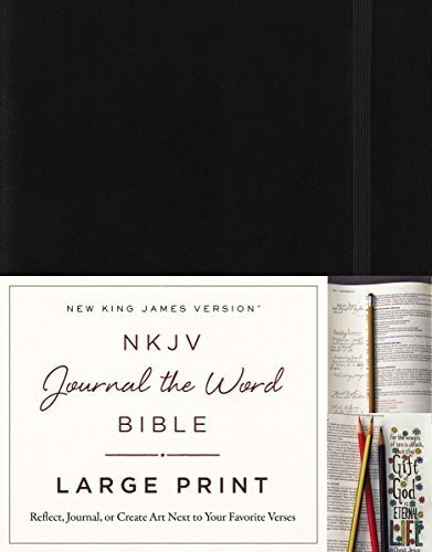 NKJV Journal the Word Bible (Large Print, Black Hardcover)