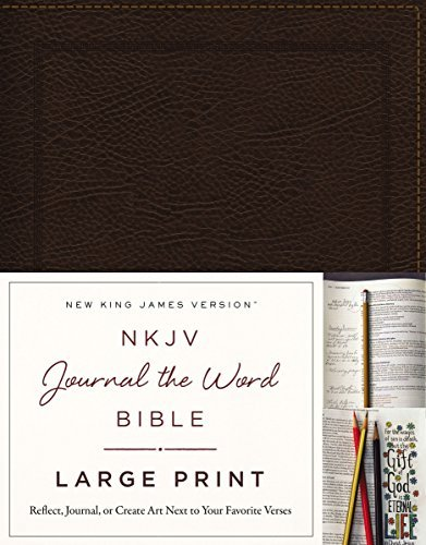 NKJV Journal the Word Bible (Large Print, Brown Bonded Leather)