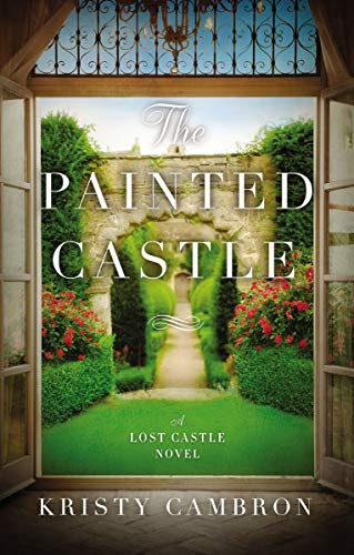 The Painted Castle (Lost Castle Novel)