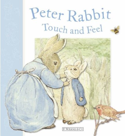 Peter Rabbit: Touch And Feel