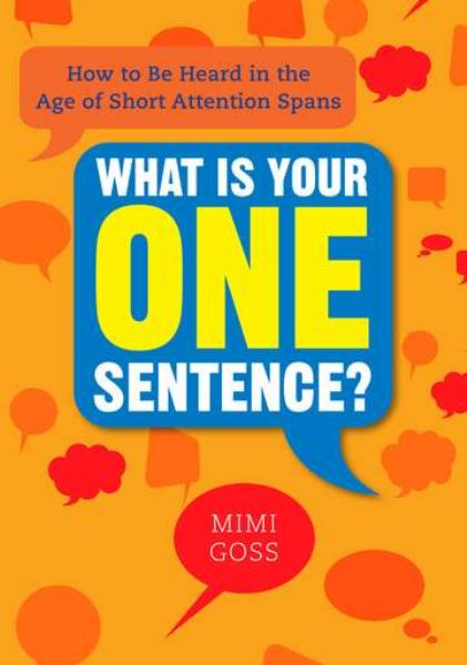 What Is Your One Sentence?